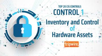 CISコントロール1: ハードウェア資産のインベントリとコントロール