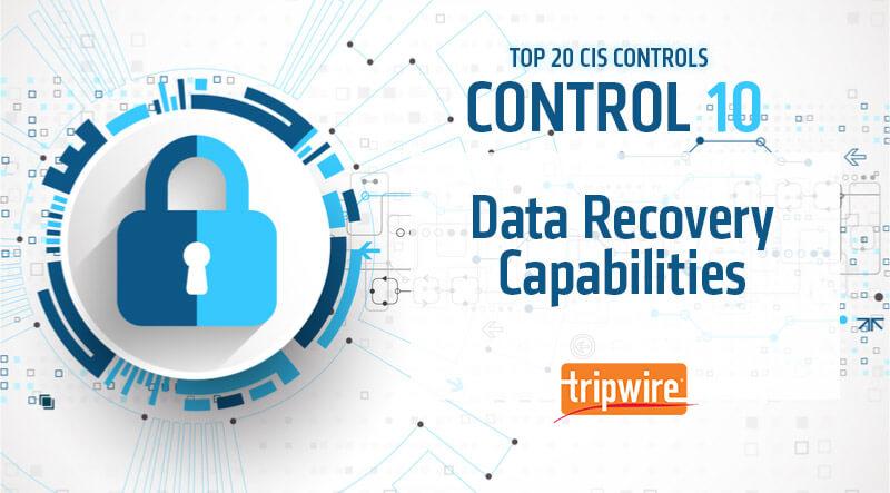 CISコントロール10:データ復旧能力