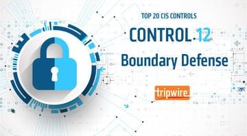 CISコントロール12:境界防御