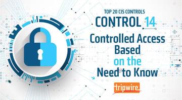 CISコントロール14:Need-to-Knowに基づいたアクセスコントロール