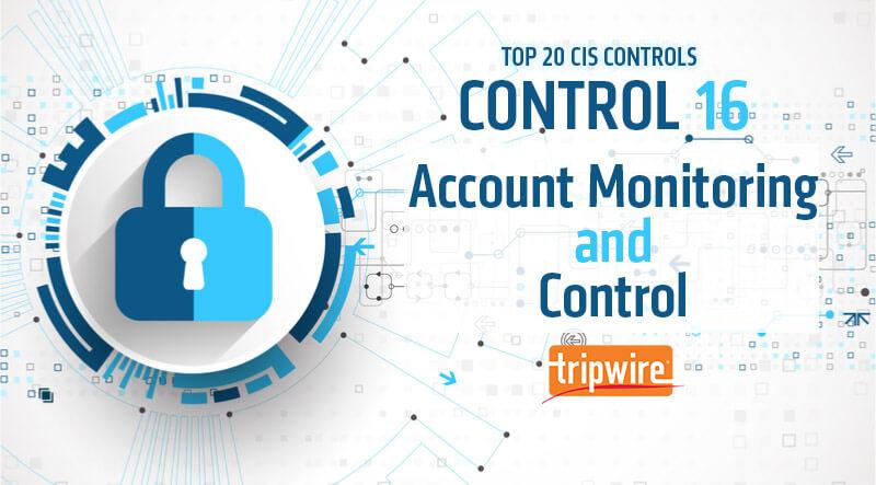 CISコントロール16-アカウントの監視およびコントロール