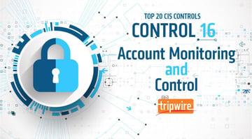 CISコントロール16:アカウントの監視およびコントロール