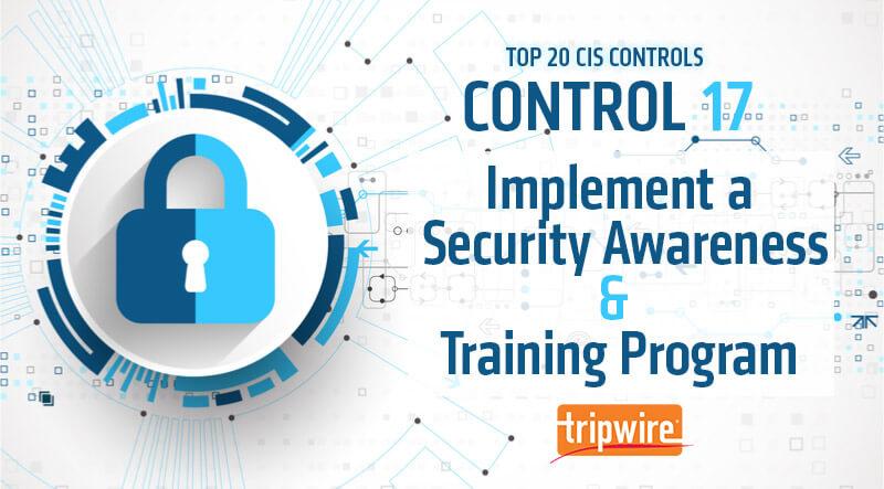 CISコントロール17-セキュリティ意識向上とトレーニングプログラムの実施