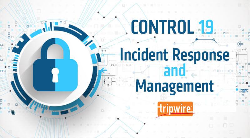 CISコントロール19: インシデントレスポンスと管理