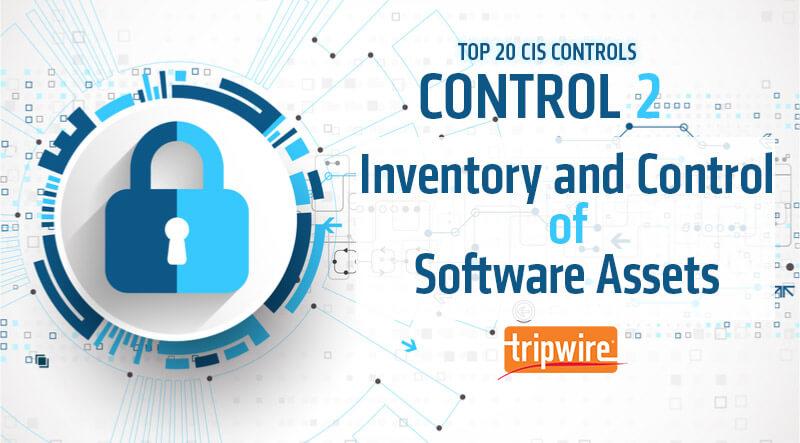コントロール2: ソフトウェア資産のインベントリとコントロール