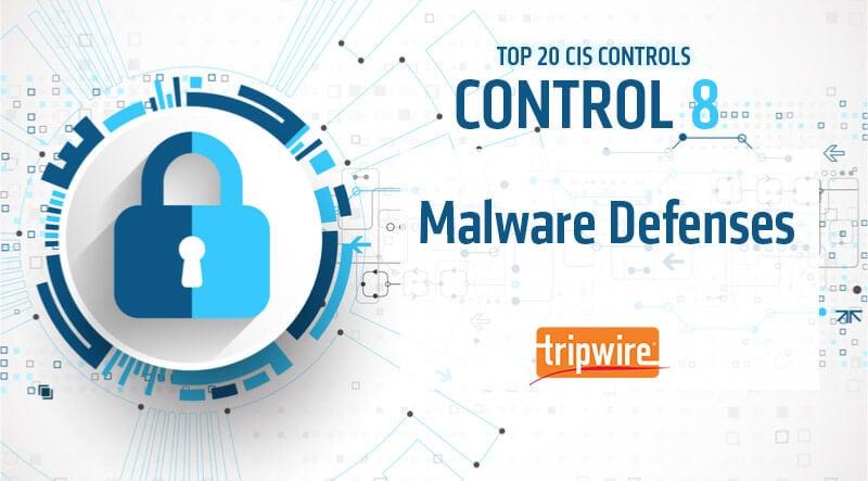 CISコントロール8:マルウェア対策