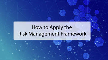 リスクマネジメントフレームワーク(RMF)はどのように適用できるか